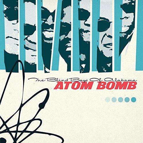 Atom Bomb by Blind Boys Of Alabama