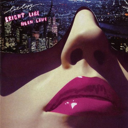 Bright Like Neon Love by Cut Copy