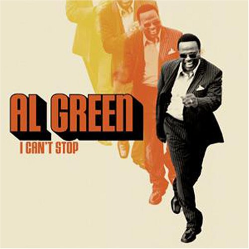 I Can't Stop by Al Green