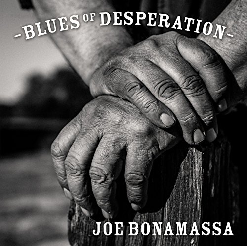 Blues of Desperation by Joe Bonamassa