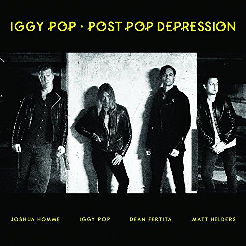 Post Pop Depression by Iggy Pop