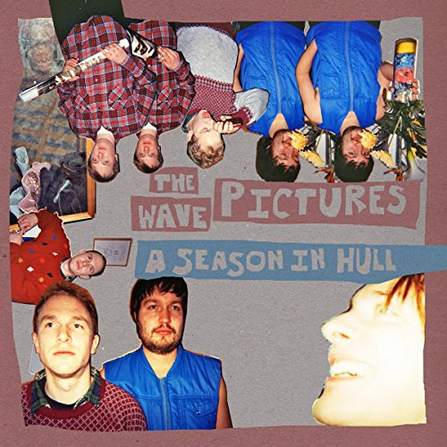 A Season in Hull by The Wave Pictures