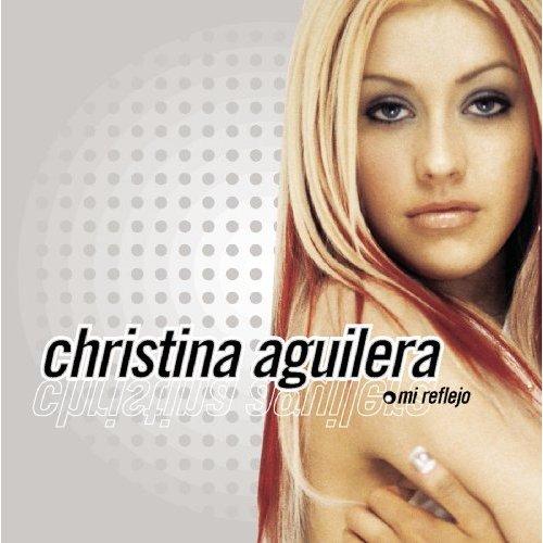 Mi Reflejo by Christina Aguilera