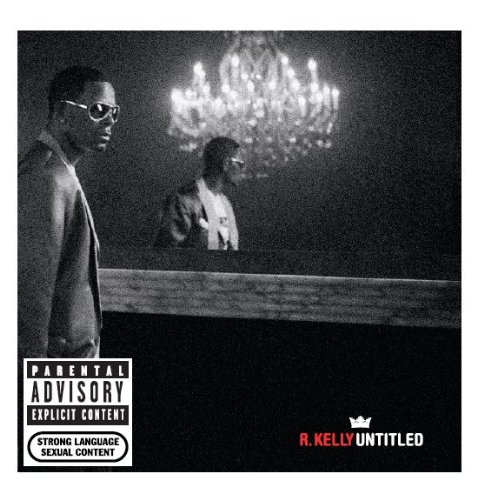 Review: UNTITLED by R  Kelly Scores 55% on MusicCritic com