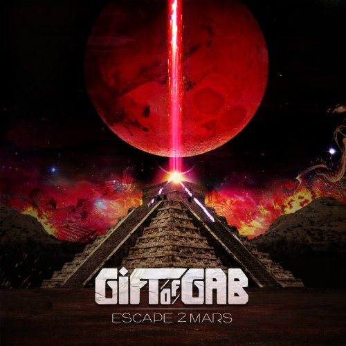 Escape 2 Mars by Gift of Gab