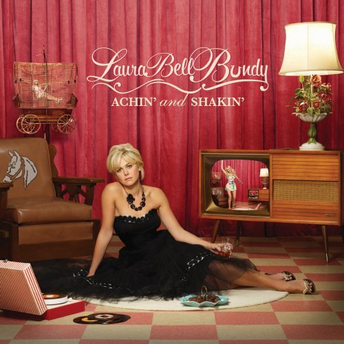 Achin' And Shakin' by Laura Bell Bundy