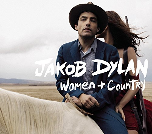 Women + Country by Jakob Dylan