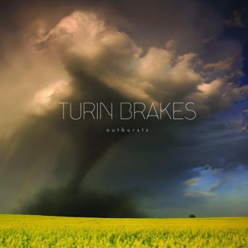 Outbursts by Turin Brakes