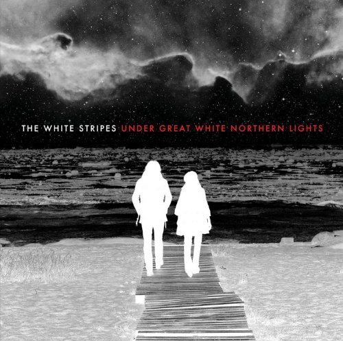 Under Great White Northern Lights [Live] by The White Stripes