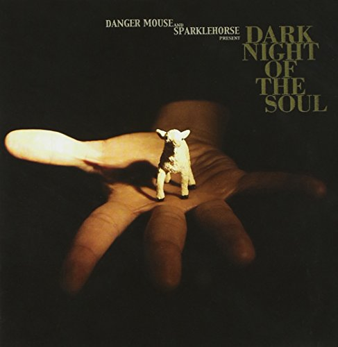 Dark Night Of The Soul by Danger Mouse And Sparklehorse