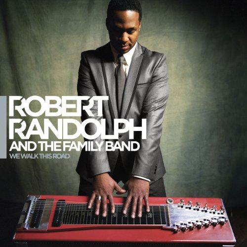 We Walk This Road by Robert Randolph