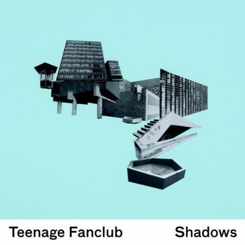 Shadows by Teenage Fanclub