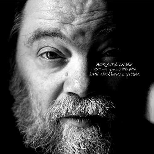 True Love Cast Out All Evil by Roky Erickson With Okkervil River