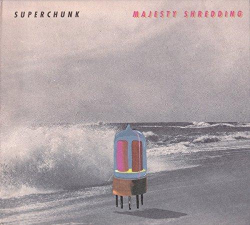 Majesty Shredding by Superchunk