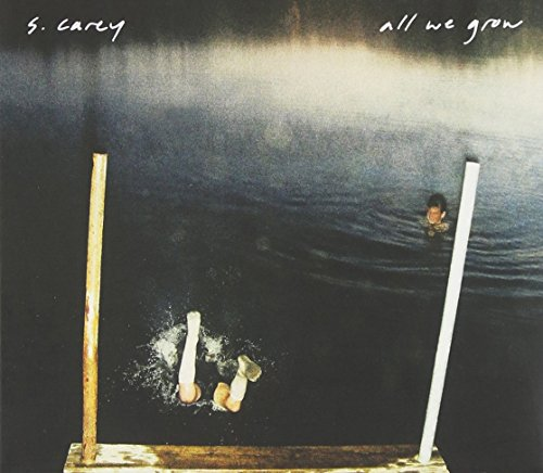 All We Grow by S. Carey
