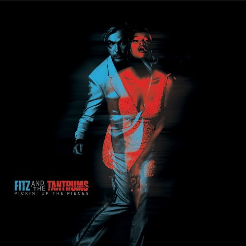 Pickin' Up The Pieces by Fitz & the Tantrums