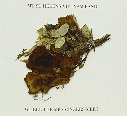 Where the Messengers Meet by Mt. St. Helens Vietnam Band