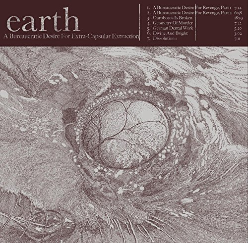 A Bureaucratic Desire for Extra-Capsular Extraction by Earth