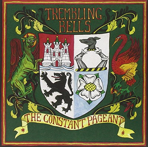 The Constant Pageant by Trembling Bells