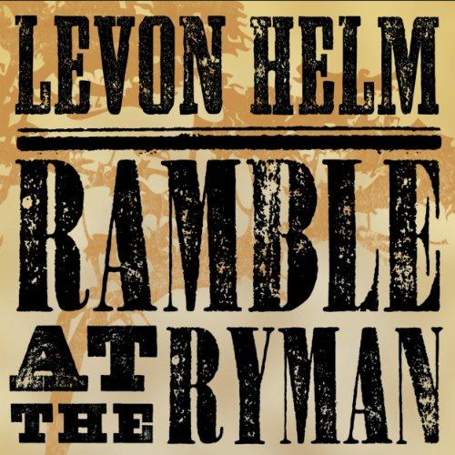 Ramble at the Ryman by Levon Helm