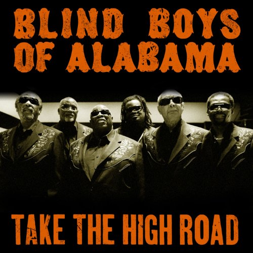 Take the High Road by Blind Boys Of Alabama