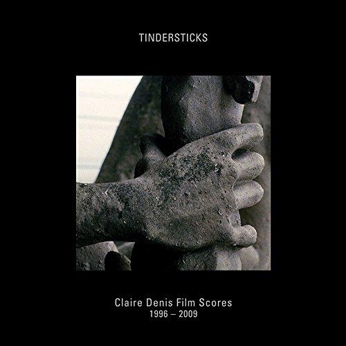 Claire Denis Film Scores: 1996-2009 by Tindersticks