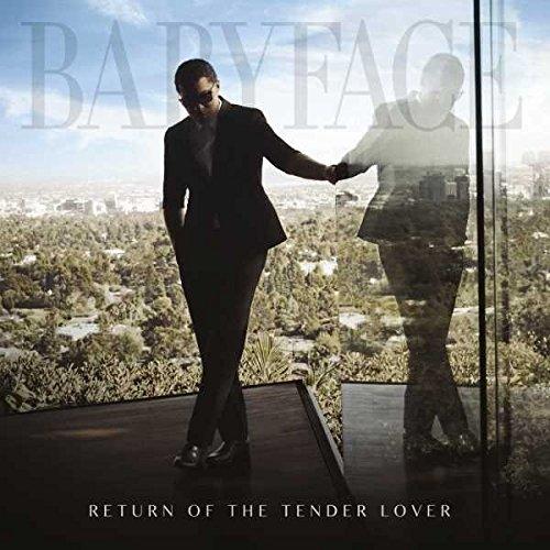 Return of the Tender Lover by Babyface