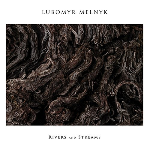 Rivers and Streams by Lubomyr Melnyk