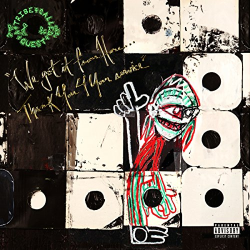 We Got It From Here...Thank You 4 Your Service by A Tribe Called Quest