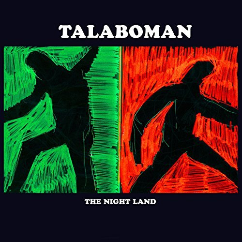 The  Night Land by Talaboman