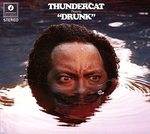 Drunk by Thundercat