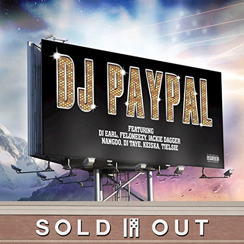 Sold Out by DJ Paypal