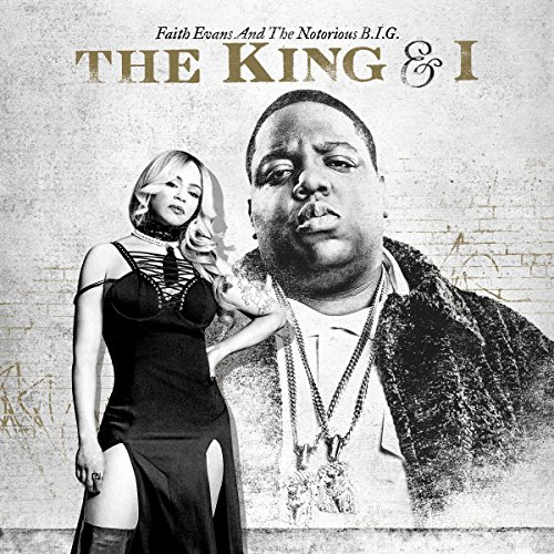 The King & I by Faith Evans and the Notorious B.I.G.