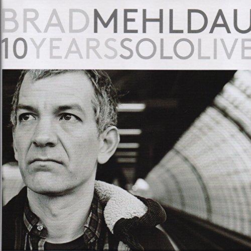 10 Years Solo Live [Box Set] by Brad Mehldau