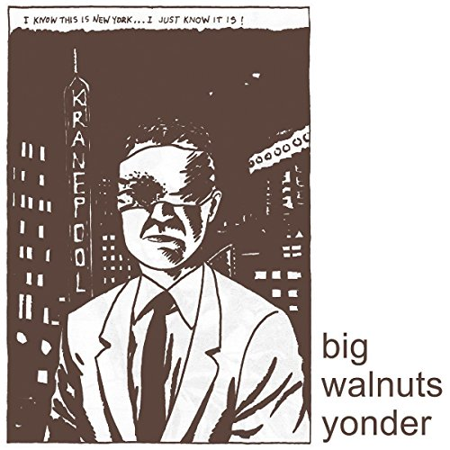 Big Walnuts Yonder by Big Walnuts Yonder