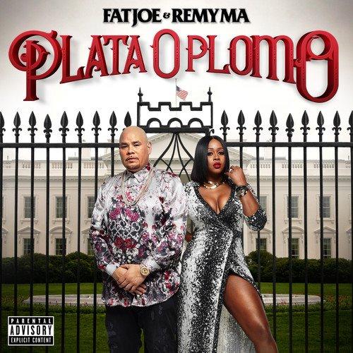 Plata o Plomo by Fat Joe