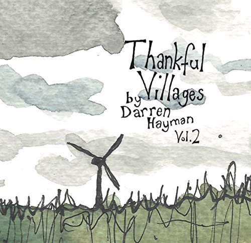 Thankful Villages, Vol. 2 by Darren Hayman