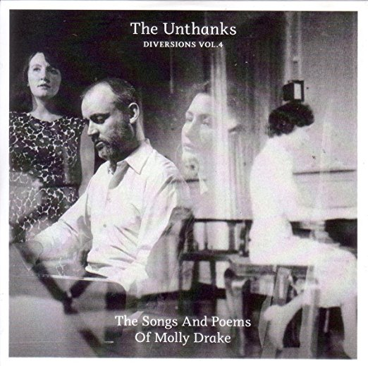 Diversions Vol. 4: The Songs and Poems of Molly Drake by The Unthanks