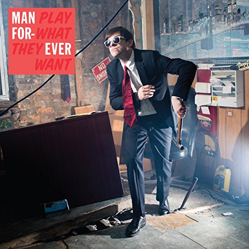 Play What They Want by Man Forever