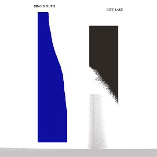 City Lake [Reissue] by Bing & Ruth