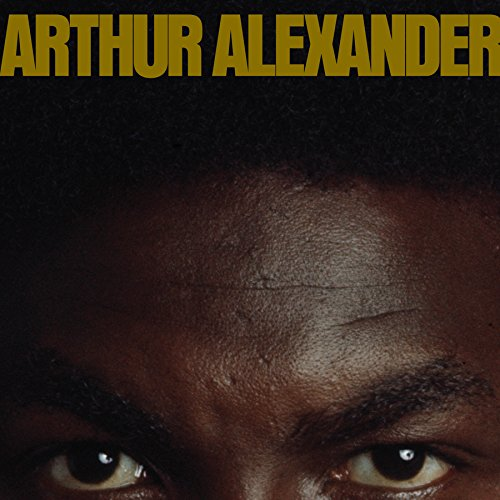Arthur Alexander [Reissue] by Arthur Alexander