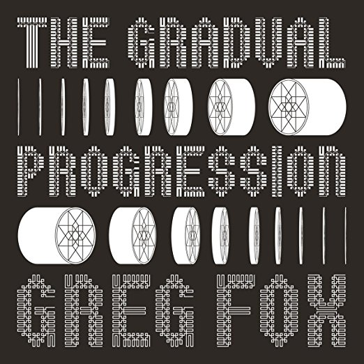 The Gradual Progression by Greg Fox