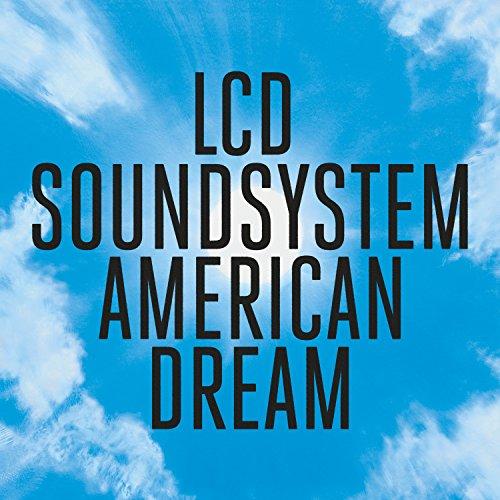 American Dream by LCD Soundsystem
