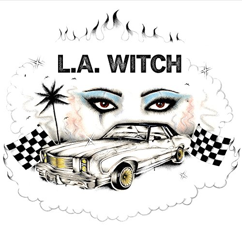 L.A Witch by L.A. Witch