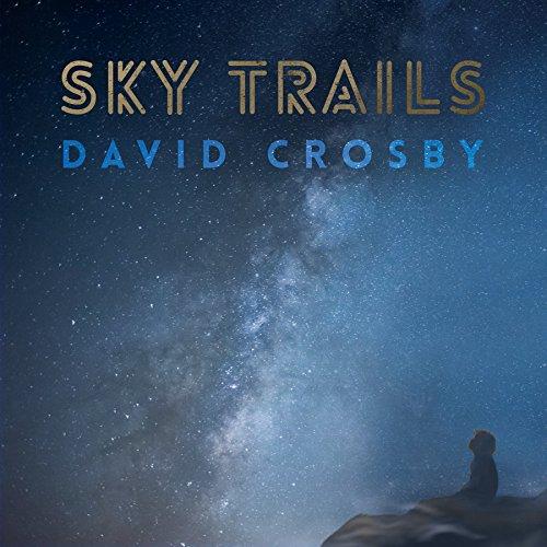 Sky Trails by David Crosby