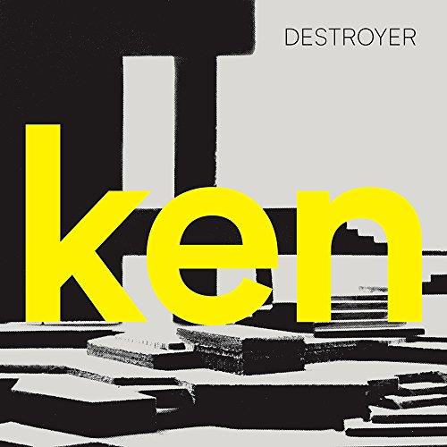 Ken by Destroyer