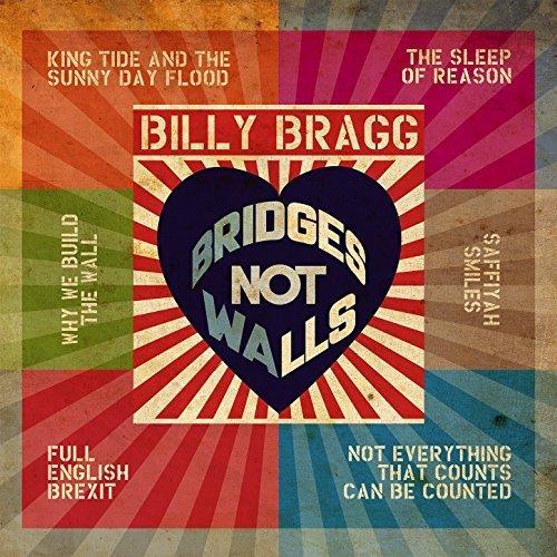 Bridges Not Walls [EP] by Billy Bragg