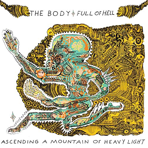 Ascending a Mountain of Heavy Light by The Body