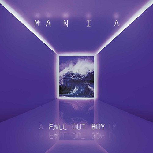 Mania by Fall Out Boy