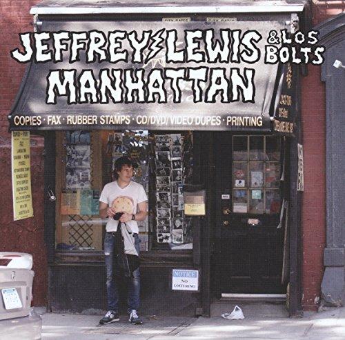 Manhattan by Jeffrey Lewis & Los Bolts